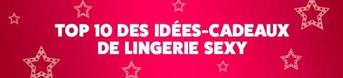 Top 10 idées cadeaux lingerie Noël 2018