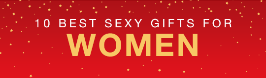 10 Best Sexy Gifts for Women