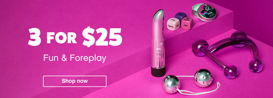 3 for $25 fun foreplay