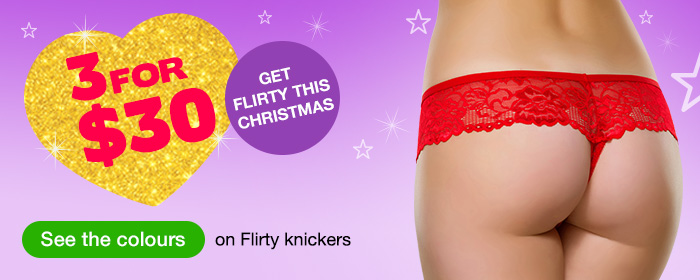 3 for $30 Flirty Knickers