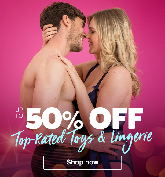 Up to 50% off top rated toys and lingerie