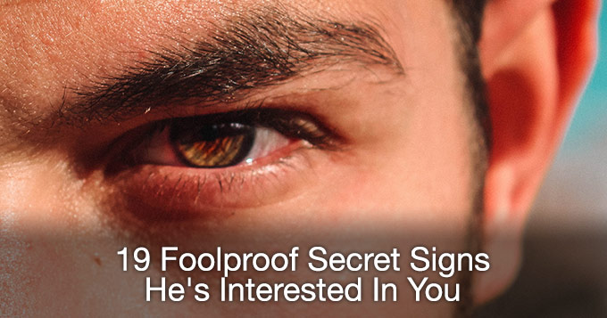 9 foolproof secret signs hes interested in you