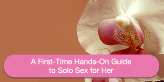 First-Time Masturbation Guide for Women
