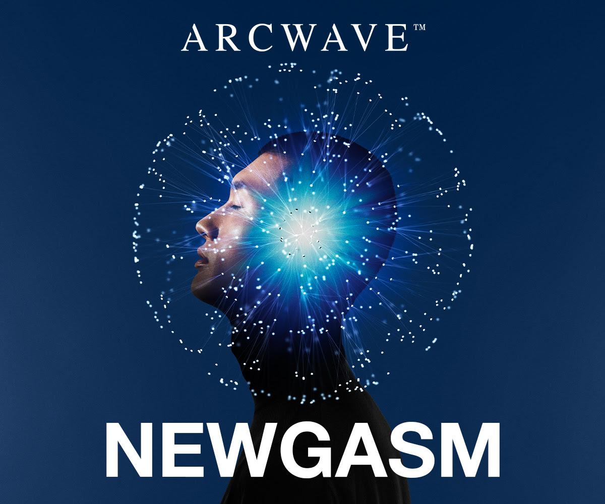 Arcwave Newgasm
