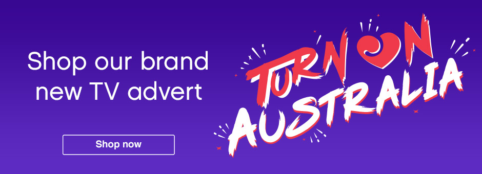 Turn On Australia - shop our brand new TV ad