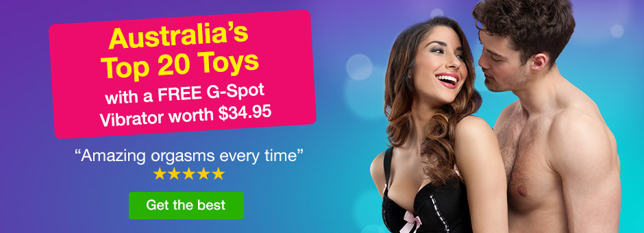 Australia's Top 20 Toys with a FREE G-Spot Vibrator worth $34.95