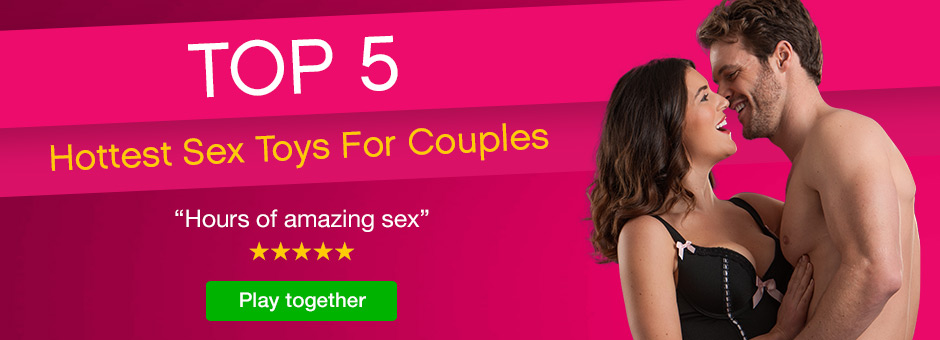 Top 5 Toys for Couples October