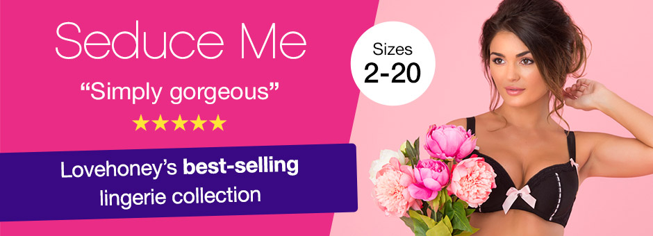 Seduce Me - Lovehoney's best-selling lingerie collection