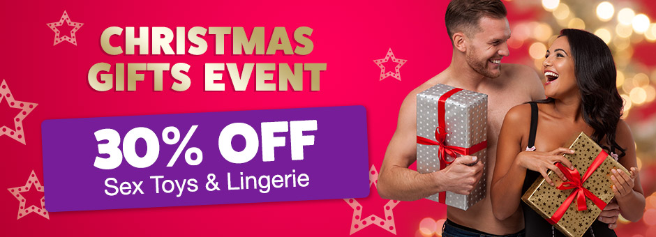 Christmas Gifts Event - 30% off Sex Toys and Lingerie