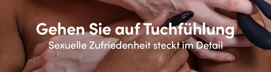 Gehen Sie auf Tuchfuehlung: Sexuelle Zufriedenheit steckt im Detail - Lovehoney.de