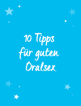 10 Tipps für guten Oralsex