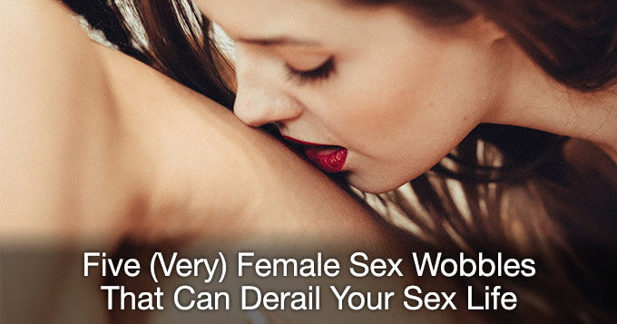 five very female sex wobbles