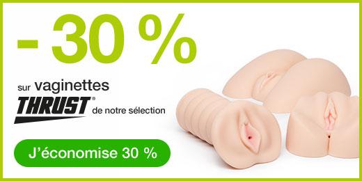 - 30 % sur vaginettes THRUST de notre sélection