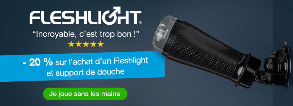 - 20 % sur l'achat d'un Fleshlight et support de douche