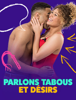 Parlons tabous et désirs