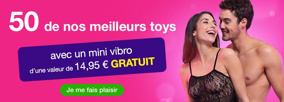 50 de nos meilleurs toys avec un mini vibro gratuit