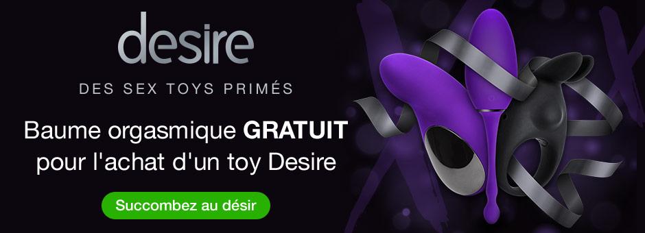 Sex toys de luxe Desire : Promo cadeaux gratuit