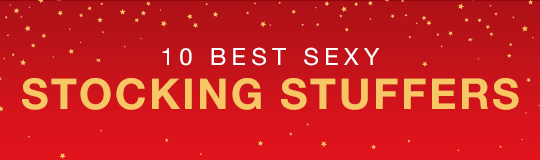 10 Best Sexy Stocking Stuffers