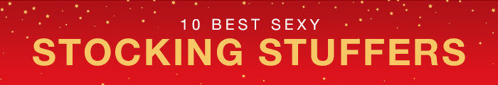 Top 10 Best Sexy Stocking Stuffers
