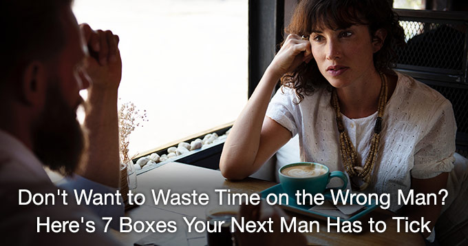 7-boxes-your-next-man-has-to-tick