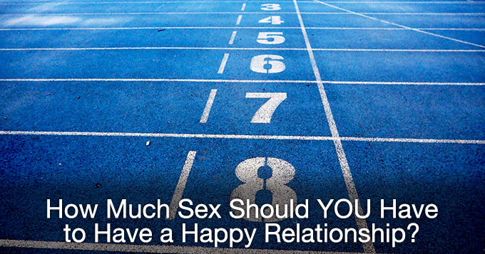 how much sex should you have to have a happy relationship