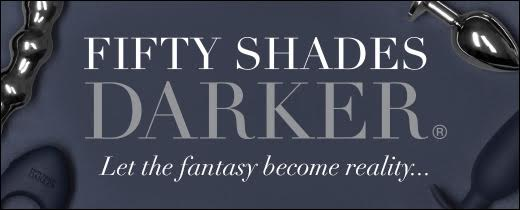 Fifty Shades Darker - Let the Fantasy Become Reality
