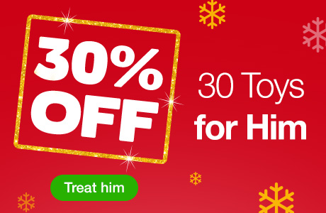 30% OFF 30 Toys for Him
