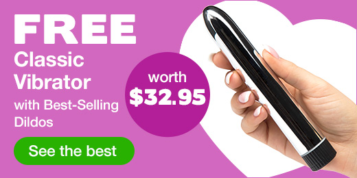 Free Classic Vibrator with Best-Selling Dildos