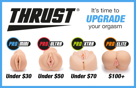 Thrust Male Sex Toys - Upgrade your Orgasm