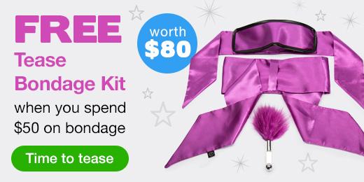 ^Free Tease Bondage Kit with $50 Bondage Spend