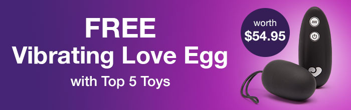 Top 5 Toys with a FREE Vibrating Love Egg worth $54.95