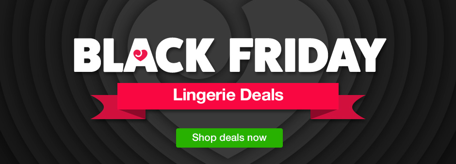 Black Friday Sexy Lingerie Deals!