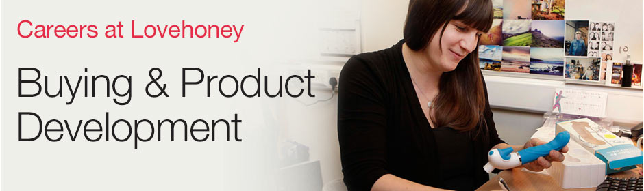 Careers at Lovehoney - buying and product development jobs