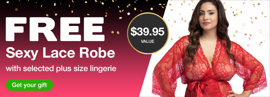 FREE Sexy Lace Robe with selected plus size lingerie