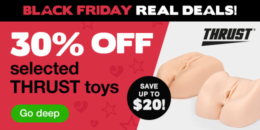 Save up to 30% on selected THRUST toys!