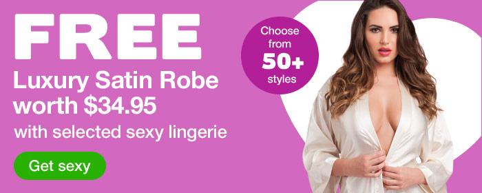 FREE Satin Robe worth $34.95