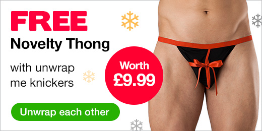 FREE Novelty Thong with unwrap me knickers