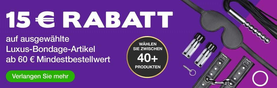 15 € RABATT  auf ausgewählte Luxus-Bondage-Artikel ab 60 € Mindestbestellwert  Sticker - Wählen Sie