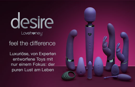 Lovehoney Desire Luxus-Sex-Toys - Feel the difference