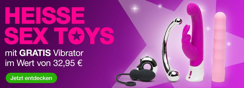 Heiße Sex Toys mit GRATIS Vibrator im Wert von 29,95 €