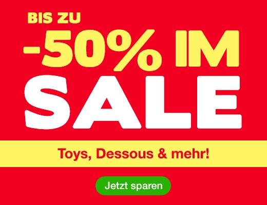 ^ SALE Bis zu 50% auf Toys, Dessous und mehr