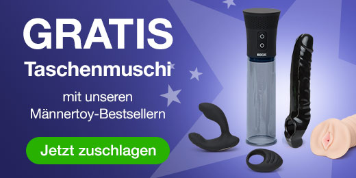 GRATIS Taschenmuschi mit Männertoy-Bestsellern