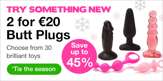 ^ Try Something New with 2 for $30 Butt Plugs