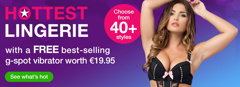 Hottest Lingerie with a FREE best-selling g-spot vibrator