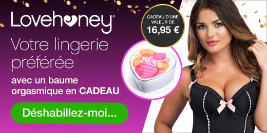 Lovehoney Votre lingerie préférée avec un baume orgasmique en CADEAU