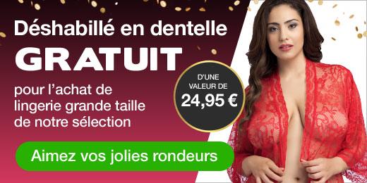 Déshabillé en dentelle GRATUIT d'une valeur de 24,95 € pour l'achat de lingerie grande taille de not