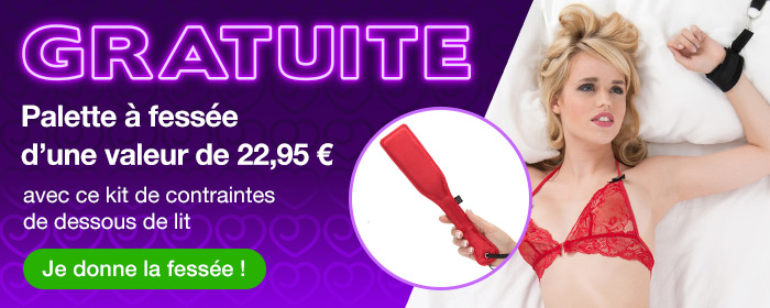 ^ GRATUITE Palette à fessée d'une valeur de 22,95 € avec ce kit de contraintes de dessous de lit