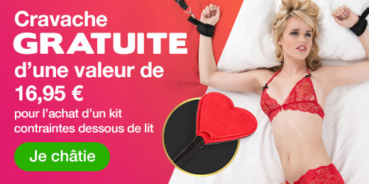 Cravache GRATUITE d'une valeur de 16,95 € pour l'achat d'un kit contraintes dessous de lit