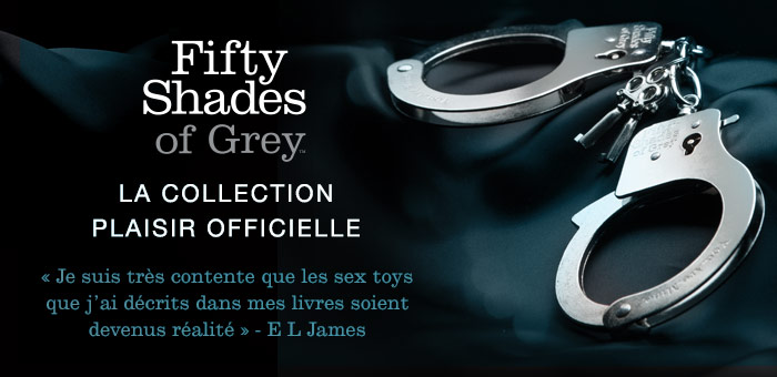Fifty Shades of Grey La Collection Plaisir Officielle