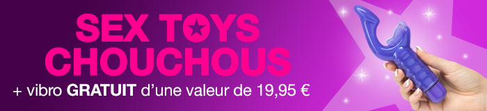 Sex toys chouchous + vibro GRATUIT d'une valeur de 19,95 €